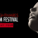 Nightmares Film Festival: Day Four Recap