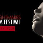 Nightmares Film Festival: Day Four Recap