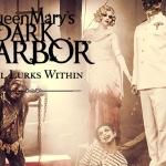 The Queen Mary Has a Secret: Dark Harbor 2017