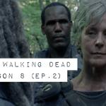 The Walking Dead Season 8: Episode 2