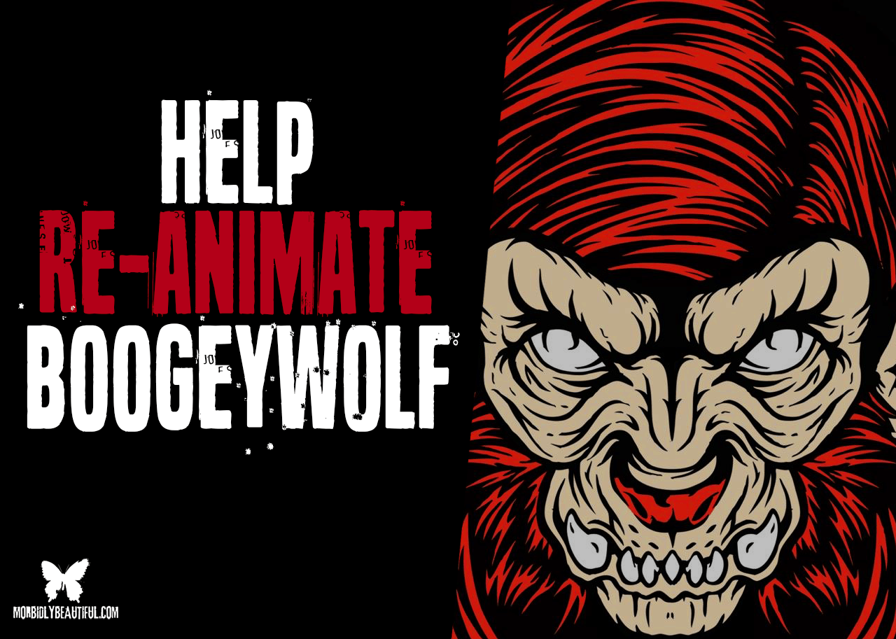 Help Re-Animated Boogeywolf