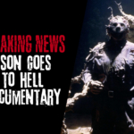 "Breaking: New ""Jason Goes to Hell"" Documentary"