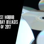 Classics Reborn: Best Blu Ray Releases of 2017