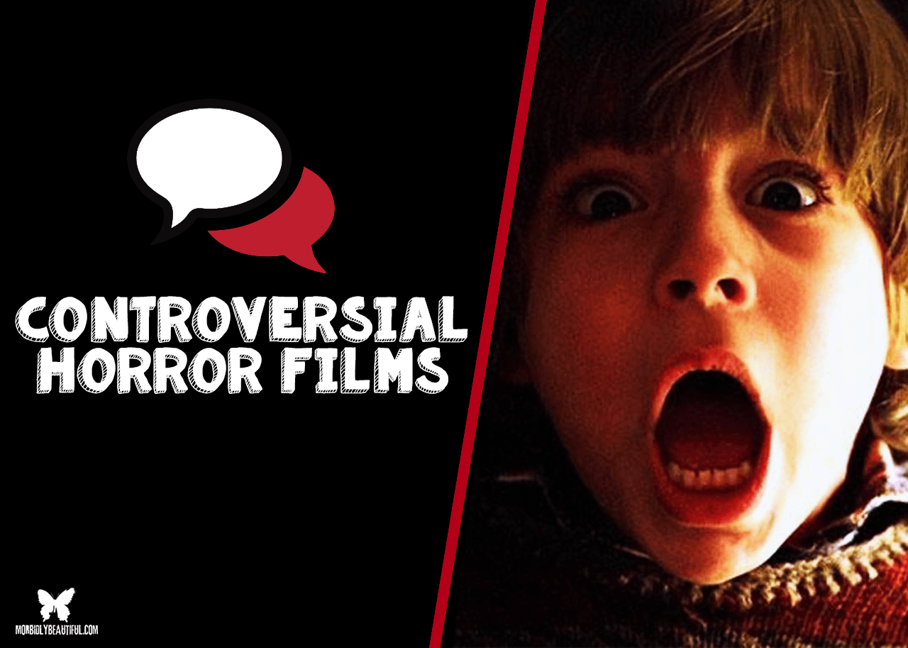 Controversial Horror Films
