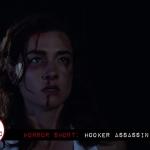 Horror Short: Hooker Assassin (2017)