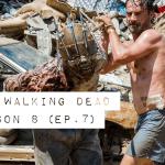 The Walking Dead Season 8: Episode 7