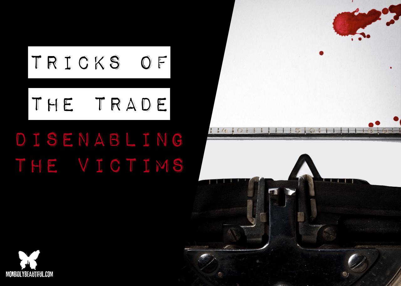 Disenabling the Victims