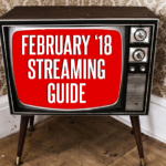 Watch More Horror: February 2018 Streaming Guide