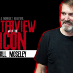 Horror Heroes: Bill Moseley Interview (1 of 3)