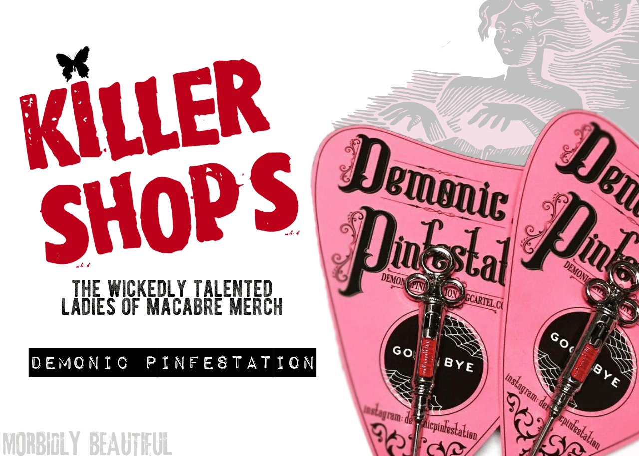 Killer Shops Demonic Pinfestation
