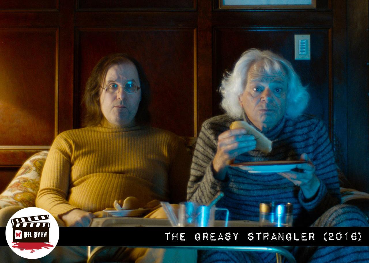 The Greasy Strangler Review