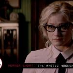 Horror Short: The Mystic Museum (2017)
