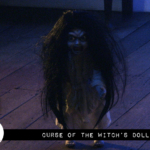 Reel Review: Curse of the Witch's Doll (2018)