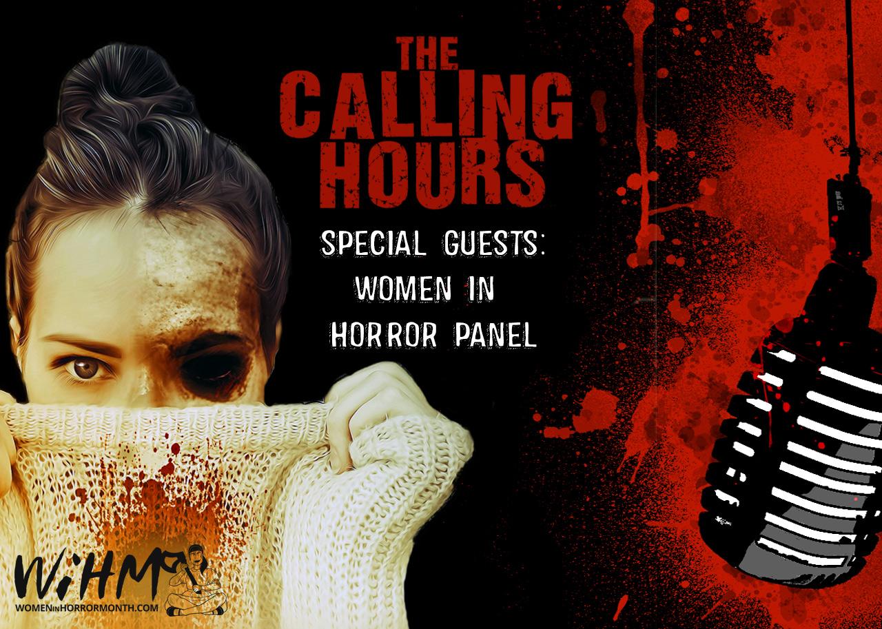 Calling Hours Women in Horror