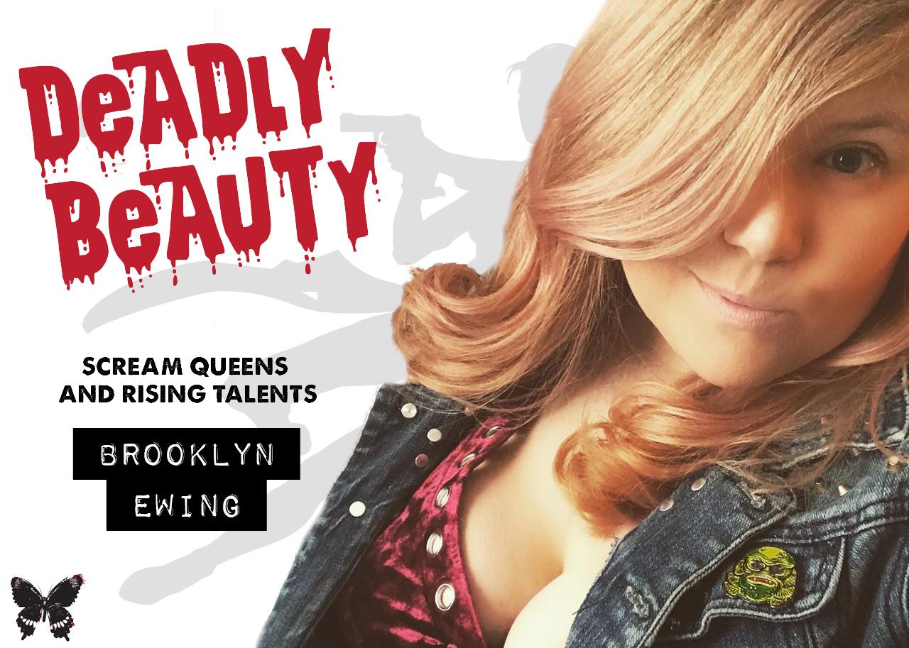 Deadly Beauty Brooklyn Ewing