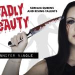 Deadly Beauty: Jennifer Nangle