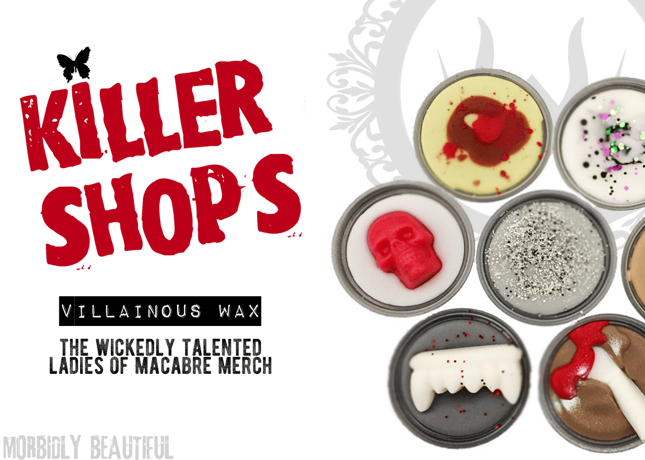 Killer Shops Villainous Wax