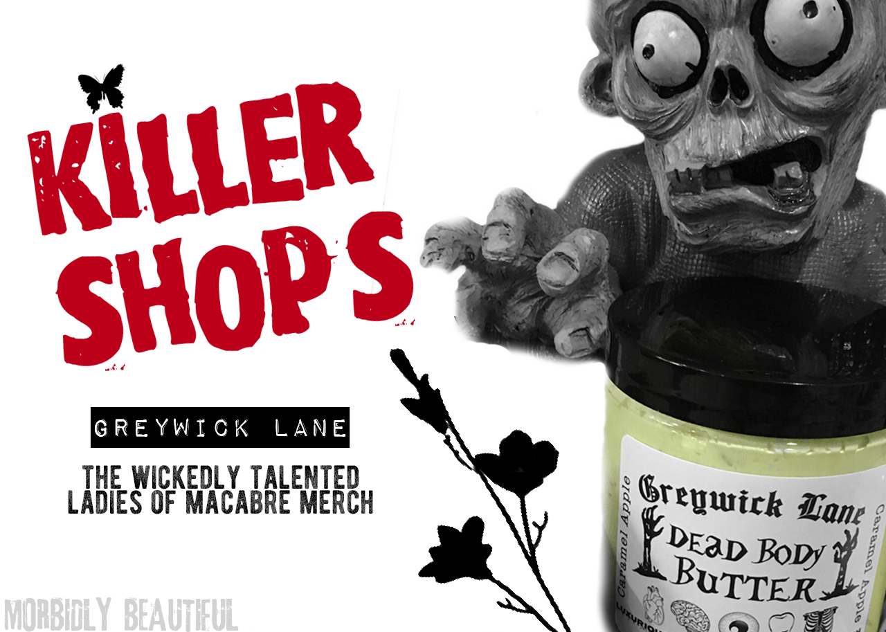 Killer Shops Greywick Lane