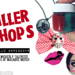 Killer Shops: Hello Goregeous