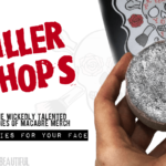 Killer Shops: Pretties For Your Face