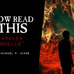 Now Read This: Broken Shells