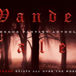 """Coming Soon: New Horror Anthology """"Wander Tales"""""""