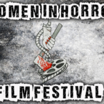 2018 Women in Horror Film Festival