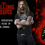 The Calling Hours 2.17: The Films of Rob Zombie
