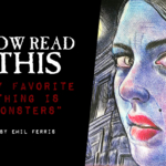 Now Read This: My Favorite Thing is Monsters