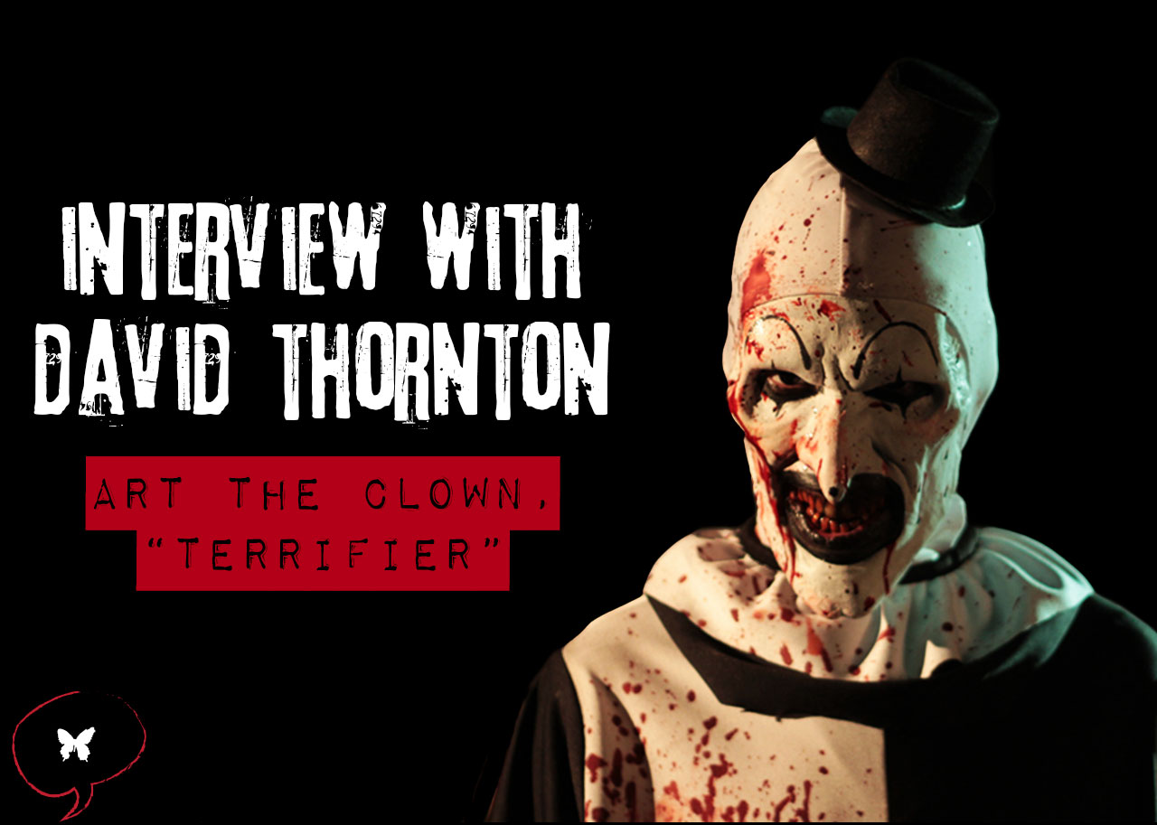 Interview David Thornton Art the Clown
