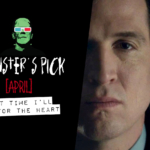 Monster's Pick: Next Time I'll Aim for the Heart