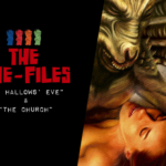 "Cine-Files: ""All Hallows' Eve"", ""The Church"""
