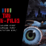 "Cine-Files: ""Headless Eyes"" and More!"