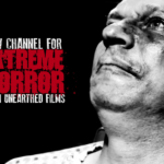 New Extreme Horror Channel From Unearthed Films