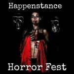 The 2018 Happenstance Horror Fest