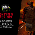 Monster's Toy Box: Cleavers: It Runs in the Family
