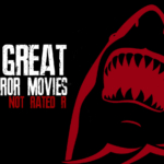 Top Six Horror Movies Not Rated R