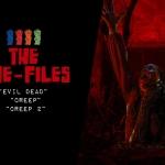 "Cine-Files: ""Evil Dead"", ""Creep 1 and 2"""