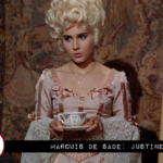 """Searching for Franco: """"Marquis de Sade: Justine"""""""