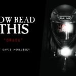 "Now Read This: David McCluskey's ""Crack"""
