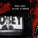 The Calling Hours 2.24: Politics in Horror