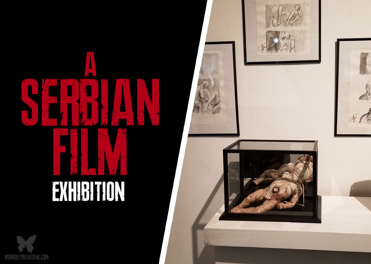 Meaning Behind Madness: Serbian Film Exhibition - Morbidly Beautiful
