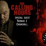 The Calling Hours 2.28: Thomas J. Churchill