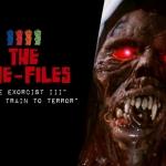 "Cine-Files: ""The Exorcist 3"", ""Night Train to Terror"""