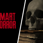 Smart Horror: The Evolution of the Genre