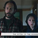 """Fantasia 2018: """"The Witch in the Window"""" (2018)"""