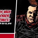 This Week in Horror Comics (Week of July 25, 2018)