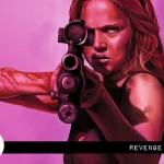 Reel Review: Revenge (2018)