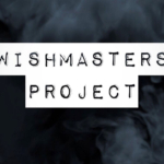 Morbidly Beautiful s(Cares): The Wishmasters Project