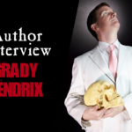 Creator Spotlight: Author Grady Hendrix
